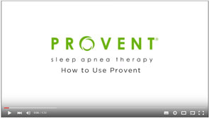 Instructional video for acclimation to Provent Therapy
